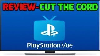 Playstation Vue Full Review The ultimate Cord Cutting Service