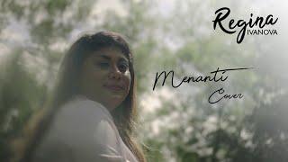 Download Regina Ivanova - Menanti (Cover)