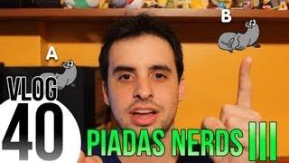 Piadas Nerds III