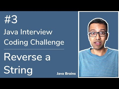 Reverse a String - Java Interview Coding Challenge #3 [Java Brains] thumbnail