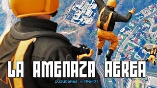 LA AMENAZA AEREA con AlexBY - GTA V Online - [LuzuGames]