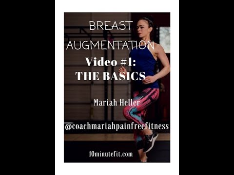 How To Navigate The Basics Of Breast Augmentation (with Mariah Heller Of Pain-Free Fitness)