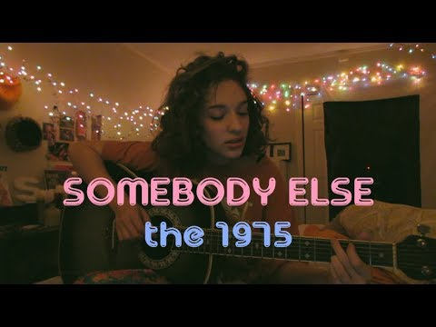Somebody Else by The 1975 | Mellow Mondays | Ep. 5 | (Cover) by Sara King