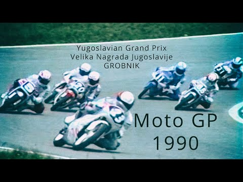 Moto GP-Yugoslavian Grand Prix 1990, Grobnik-CROATIA (full version)