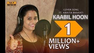 Gambar cover Kaabil Hoon   Studio Version   Amrita Bharati Panda   Kaabil   Jubin Nautiyal   Palak Muchhal