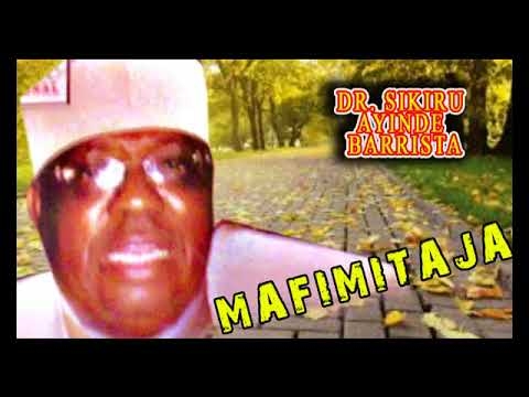 Download Dr. Sikiru Ayinde Barrister - Mafimitaja - 2018 Yoruba Fuji Music  New Release this week