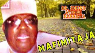 Dr. Sikiru Ayinde Barrister - Mafimitaja - 2018 Yoruba Fuji Music  New Release this week