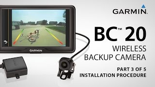 Garmin BC™ 20: Part 3 - Mounting Your Wireless Backup Camera