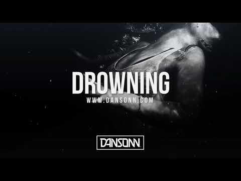 Drowning - Dark Sad Piano Beat | Prod. By Dansonn