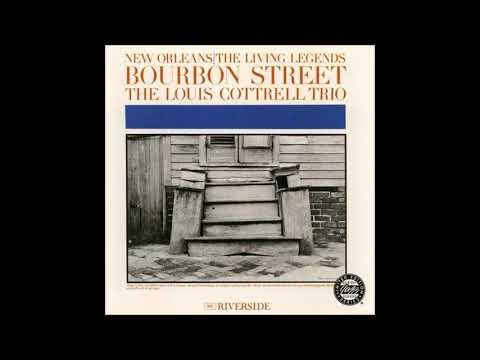 """The Louis Cottrell Trio - """"Bourbon Street"""" (full album)"""