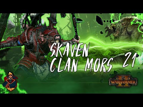 [21] THE INNER KINGDOM CAMPAIGN! - Total War: Warhammer 2 (Skaven) Campaign Walkthrough