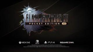 Final Fantasy XV Pocket Edition HD bientôt sur Nintendo Switch