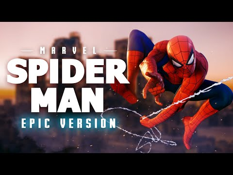 Spider-man Theme Music - Epic Version