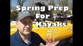 Spring Prep For Kayaks - 5 Steps