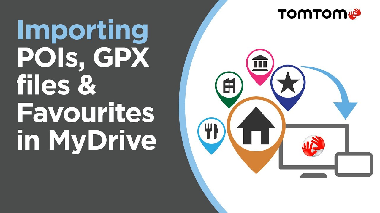 How to import POIs, GPX files and Favourites in MyDrive
