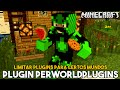 Minecraft Plugin Tutorial PerWorldPlugins - Limitar plugins para certos mundos