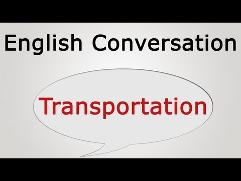 learn English conversation: Transportation
