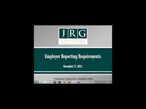 JRG Webinar Replay - Employer Reporting Requirements - 11-17-15
