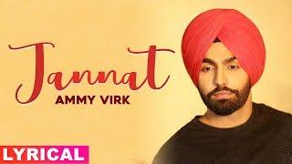 Jannat (Lyrical) | Sufna | B Praak | Jaani | Ammy Virk | Tania | Latest Punjabi Songs 2020