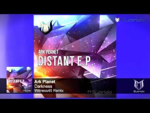 Ark Planet - Darkness (Witness45 Remix)