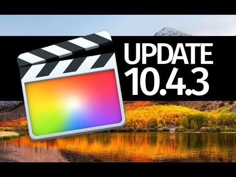 How to Update FCPX version 10.4.3 - Final Cut Pro
