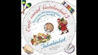 Eesti vanad lastelaulud 3 - Talvelaulud (Full album)