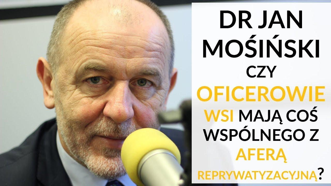 Mosiński u Gadowskiego: Domniemywam, że w procederze reprywatyzacyjnym uczestniczą oficerowie WSI