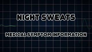Night Sweats (Medical Symptom)