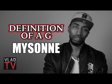 Definition of a G Episode One with Mysonne: Criminals vs. Gangstas
