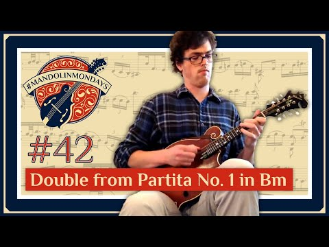 Double from Partita No. 1 in Bm for Solo Violin, BWV 1002  - David Benedict Mandolin