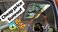 #cheap #Sunroof (No Clickbait )