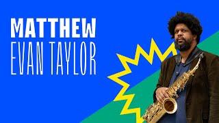Hurly Burly: Matthew Evan Taylor - August 16, 2020