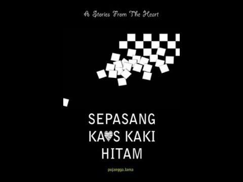 Sepasang Kaos Kaki Hitam Part 9-10 ( True Story )