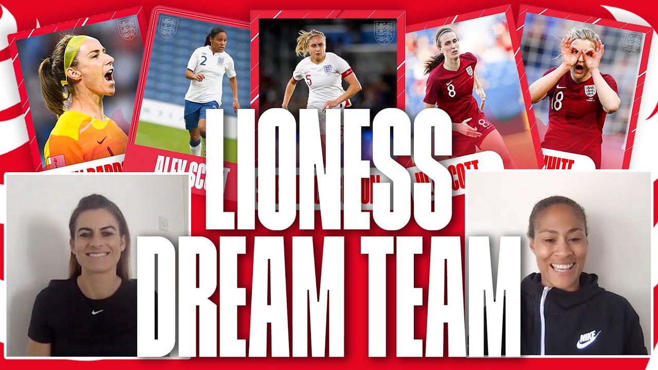 Karen Carney & Rachel Yankey Pick Their England Women's Dream Team | Lionesses