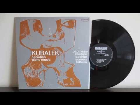 Antonin Kubalek ‎– Canadian Piano Music (1967) -  Contemporary  Classical