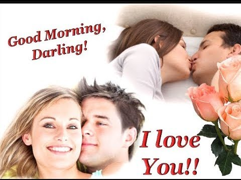 Good Morninggood Morning My Sweet Heartmy Dear My Darlinghappy