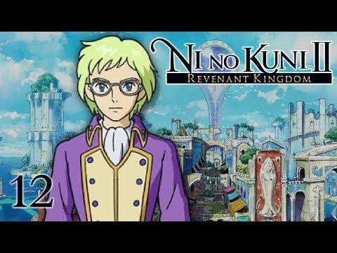 A CITY FREED  Lets Play  Ni no Kuni 2: Revenant Kingdom  12  Walkthrough Playthrough