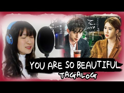 [TAGALOG] YOU ARE SO BEAUTIFUL 예쁘다니까-Eddy Kim (Goblin 도깨비 OST) by Marianne Topacio