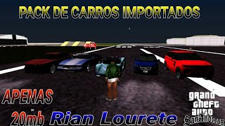 MOD PACK DE CARROS IMPORTADOS GTA SA ANDROID E PC FRACO