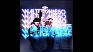 Episode 3: Walter Meego - Forever