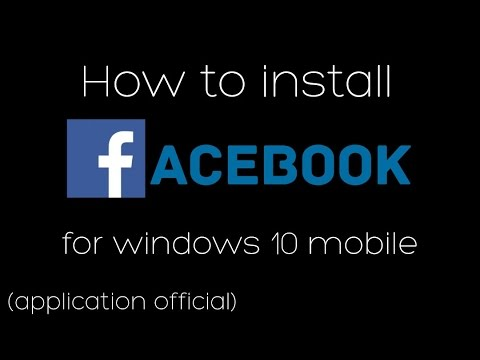 [TUTO] Comment Installer Facebook Sur Windows 10 Mobile - HUGOETLESVIDEO