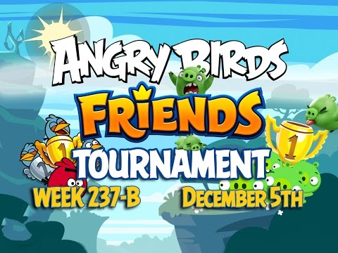 Angry Birds Friends Tournament Week 237-B Levels 1 to 6 Non Power Up Compilation Walkthroughs