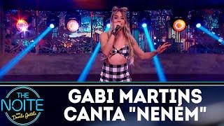 Gabi Martins canta Neném | The Noite (06/09/18)