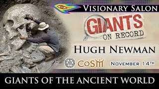Hugh Newman: Giants of the Ancient World | Lecture at CoSM in New York | Part 1