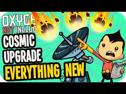 Oxygen Not Included COSMIC UPGRADE:...