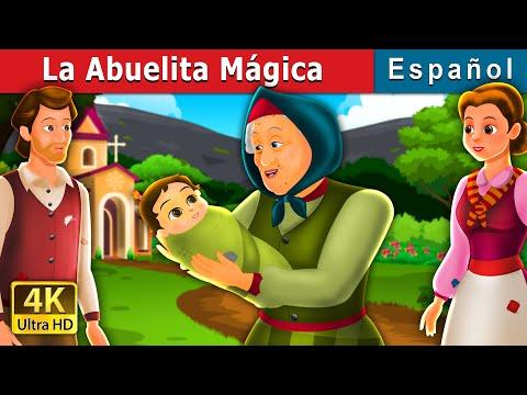 la-abuelita-mágica-|-the-golden-grandmother-story-|-cuentos-de-hadas-españoles