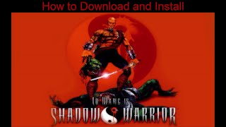 How to Download and Install Shadow Warrior Classic Redux