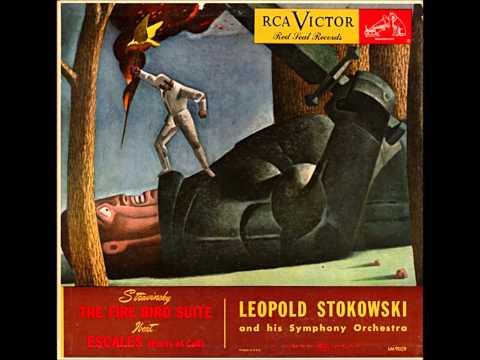 Leopold Stokowski & His Symphony Orchestra - Firebird Suite (Berceuse & Finale)