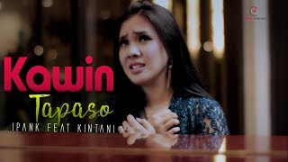 Ipank feat Kintani - Kawin Tapaso | Lagu Minang Terbaru 2019 (Substitle Bahasa Indonesia)