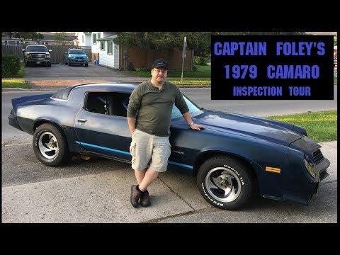 Captain Foley's 1979 Camaro Inspection Tour